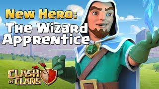 Video Clash of Clans NEW HERO Leak Possibility!! - The Wizard Apprentice | October 2017 CoC Update Concept MP3, 3GP, MP4, WEBM, AVI, FLV November 2017