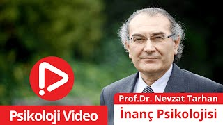 Video Prof.Dr. Nevzat Tarhan - İnanç Psikolojisi MP3, 3GP, MP4, WEBM, AVI, FLV September 2018