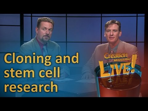Cloning and stem cell research – right or wrong? (Creation Magazine LIVE! 6-21)