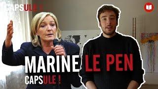 Capsule : Marine Le Pen