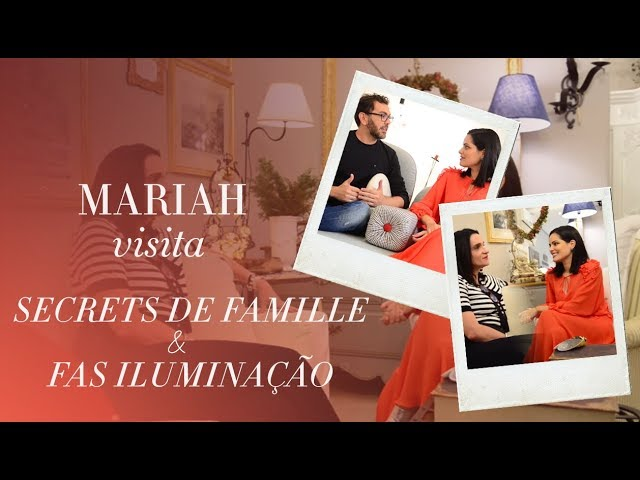 Mariah visita: Secrets de Famille e FAS Iluminação! - Mariah Bernardes