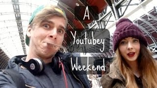 A Youtubey Weekend | ThatcherJoe