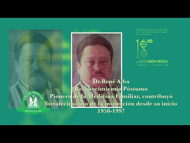 Dr. René Alba Reconocimiento Póstumo