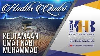 Video Hadits Qudsi - Keutamaan Ummat Nabi Muhammad MP3, 3GP, MP4, WEBM, AVI, FLV Mei 2019
