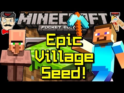 Edition - A VILLAGE WITH A BRIDGE! The Chaps show you a great Village Seed for the latest Minecraft Pocket Edition! SEED: greatfort.