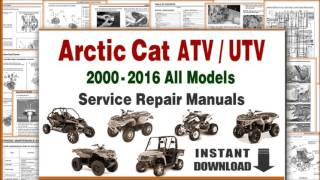 4. DOWNLOAD Arctic Cat ATV UTV All Models Service Repair Manuals PDF