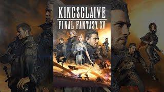 Kingsglaive: Final Fantasy XV (Legendado)