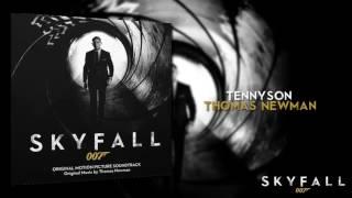 Tennyson- Thomas Newman (007- Skyfall Soundtrack)