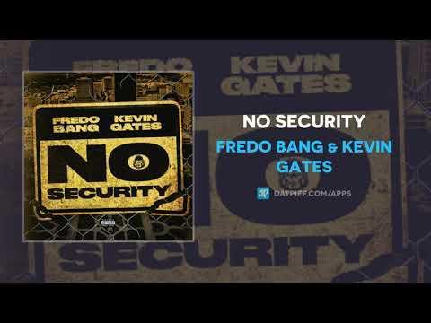 Fredo Bang & Kevin Gates - No Security (AUDIO)