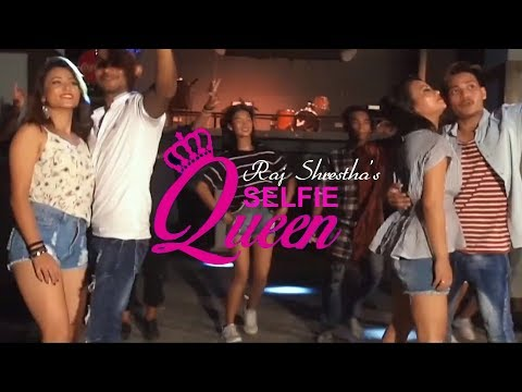 (Selfie Queen - Raj Shrestha | New Nepali Party Song | 2019/2075 - Duration: 4 minutes, 18 seconds.)