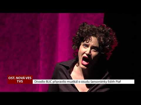 TVS: Ostrožská Nová Ves - Divadlo BLIC - Edith Piaf