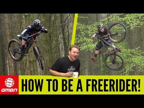How To Be A Freeride Mountain Biker! (видео)