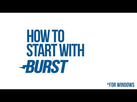 How to Burst
