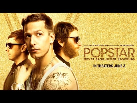 Popstar Never Stop Never Stopping Official Trailer