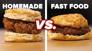 Homemade vs. Fast Food: Chicken Sandwich • Tasty by Tasty