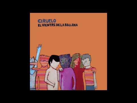 Ciruelo / El vientre de la ballena (full album)