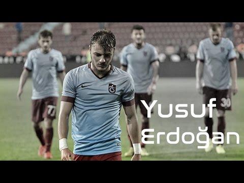 Yusuf Erdoğan - Trabzonspor 2013/2016 [Goals,Skills,Assist]ScouTR