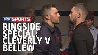 Sky Sports Presents– Ringside Special: Cleverly V Bellew