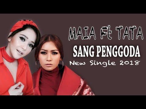 MAIA Feat TATA JANEETA - SANG PENGGODA LIRIK VIDEO UNOFFICIAL