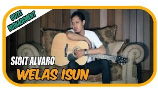 SIGIT ALVARO - WELAS ISUN [ OFFICIAL MUSIC VIDEO ]