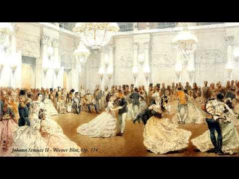 Johann Strauss II - Wiener Blut (Vienna Blood), Op. 354