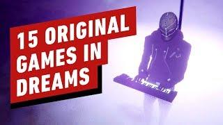 15 Amazing Original Games in Dreams by IGN