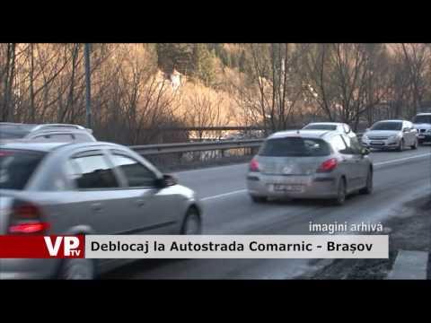 Deblocaj la Autostrada Comarnic – Brașov