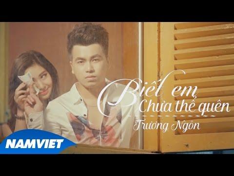 Biết Em Chưa Thể Quên - Trương Ngôn | MUSIC VIDEO 4K - Thời lượng: 7:29.