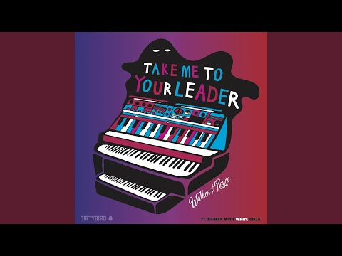 Take Me To Your Leader (Extended Mix)