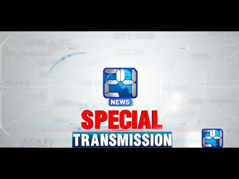 Special Transmission | 29 november 2016 | 24 News HD