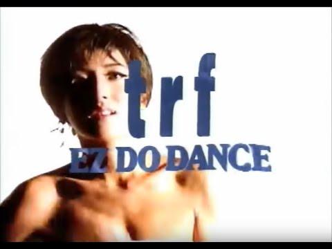TRF / EZ DO DANCE