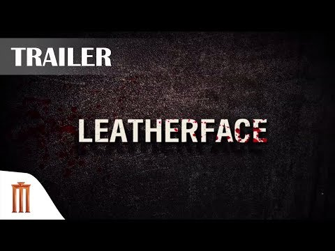 Leatherface - Official Trailer [ซับไทย] Major Group