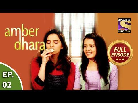 Ep 2 - Amber Makes Fun Of Dhara - Amber Dhara - Full Episode