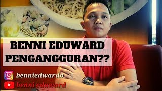 Video Benni Eduward Pengangguran?? MP3, 3GP, MP4, WEBM, AVI, FLV Maret 2019