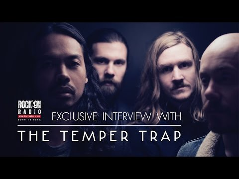 Exclusive Interview With  The Temper Trap on RockOnRadio.FM
