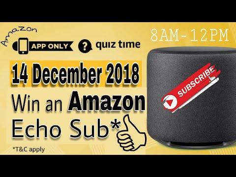 Amazon Quiz Answers TodayWin an Amazon Echo Sub  14th December 2018