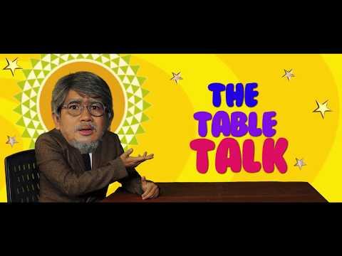 (The Table Talk Epi 1 - Duration: 12 minutes.)