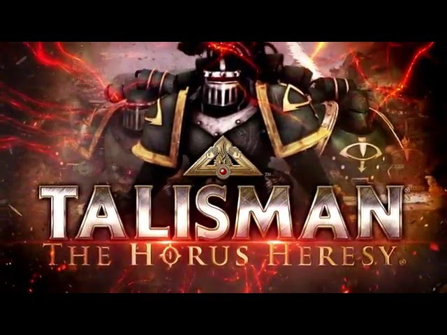 Видео к игре Talisman The Horus Heresy