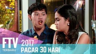 Video FTV Hardi Fadhillah & Syifa Hadju | Pacar 30 Hari MP3, 3GP, MP4, WEBM, AVI, FLV Juni 2019