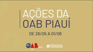 Ações da OAB Piauí de 26/05 a 01/06