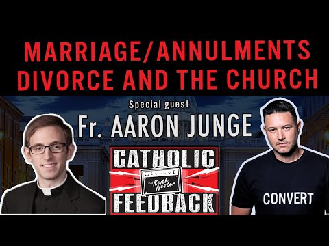 Marriage/Annulments/Divorce and the Catholic Church