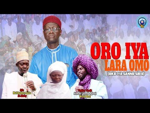 Oro Iya Lara Omo (Asiri Sannu Sheu) - Oku Iya Sannu Sheu lecture by Sheikh Labeeb Agbaji and Alfa Mu