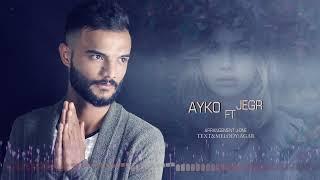 Download Lagu Ayko Feat. Jegr - Dirkava  Mp3