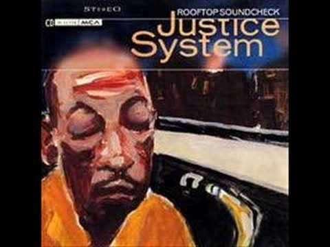 Justice System - Flexin