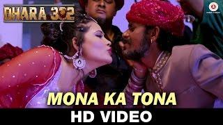 Mona Ka Tona Video Song Dhara 302