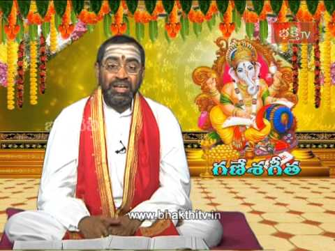 Ganesh Geeta Pravachanam by Samavedam Shanmukha Sarma Episode 7_Part 2