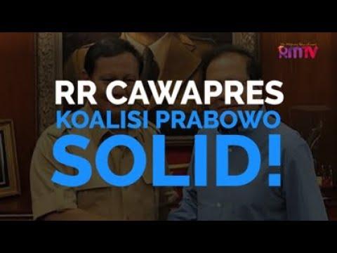 RR Cawapres, Koalisi Prabowo Solid!
