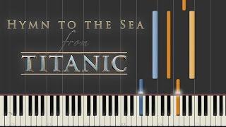 Video Hymn to the Sea - Titanic | Synthesia Piano Tutorial MP3, 3GP, MP4, WEBM, AVI, FLV Juni 2018