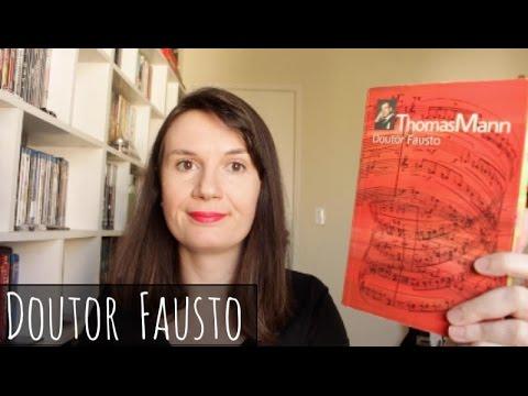 Doutor Fausto (Thomas Mann) | Tatiana Feltrin