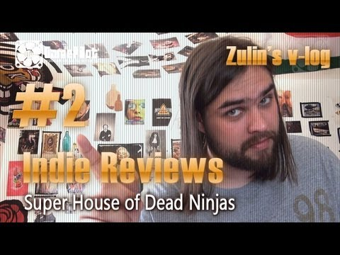 Zulin`s v-log: indie reviews - Super House of Dead Ninjas. Выпуск 2.